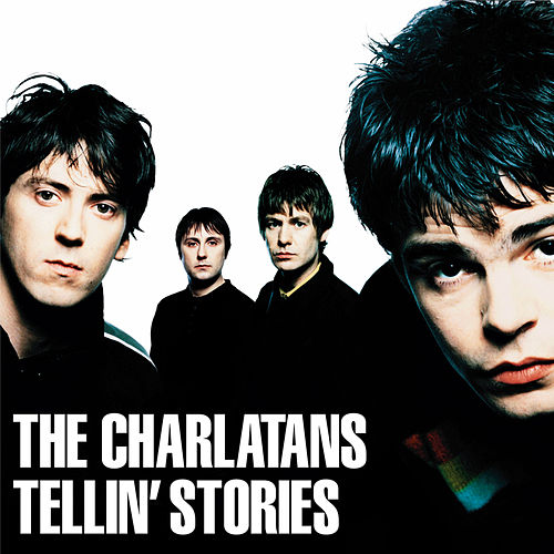 Tellin' Stories (Expanded Edition) by Charlatans U.K.