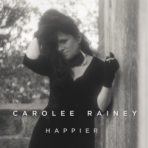 Happier de Carolee Rainey
