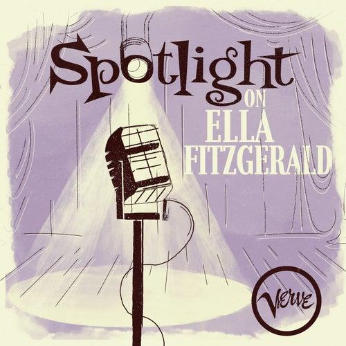 Spotlight on Ella Fitzgerald by Ella Fitzgerald