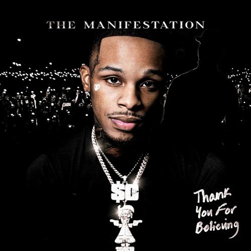 Thank You For Believing (The Manifestation) by Toosii