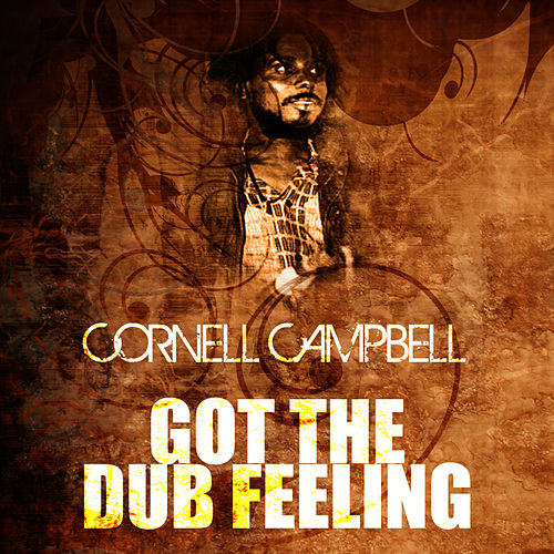 Got The Dub Feeling de Cornell Campbell