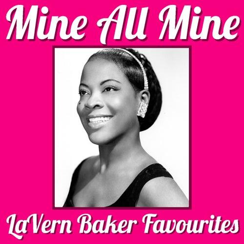 Mine All Mine LaVern Baker Favourites by Lavern Baker