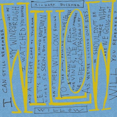 Willow B/W Lost by Richard Buckner