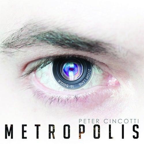 Metropolis de Peter Cincotti
