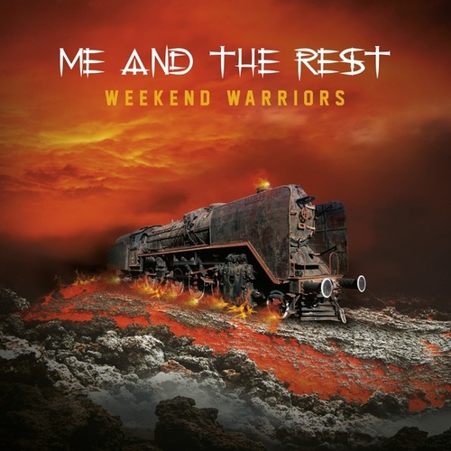 Weekend Warriors by Me and the Rest