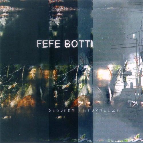 Segunda Naturaleza von Fefe Botti