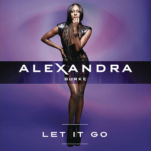 Let It Go de Alexandra Burke