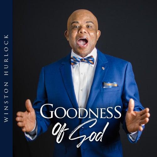 Goodness of God by Winston Hurlock