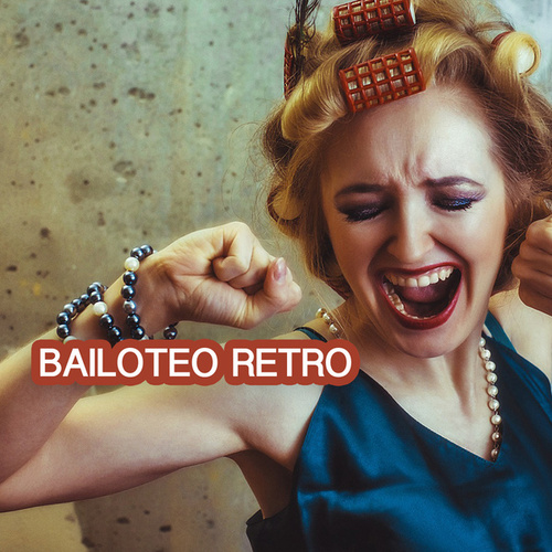 Bailoteo Retro von Various Artists