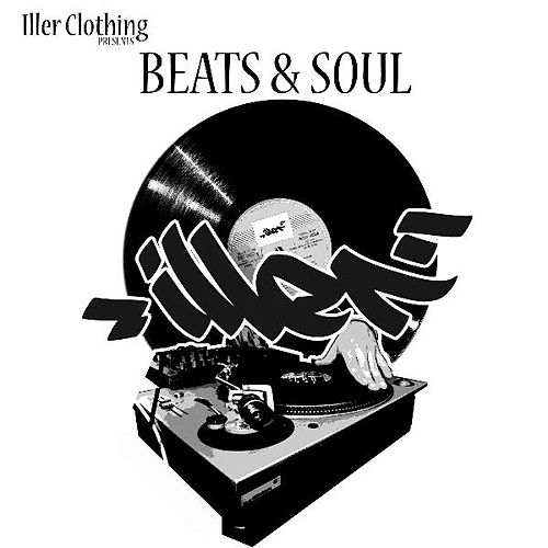 Iller Clothing Presents: Beats and Soul by Various Artists