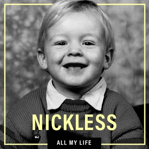 All My Life by Nickless