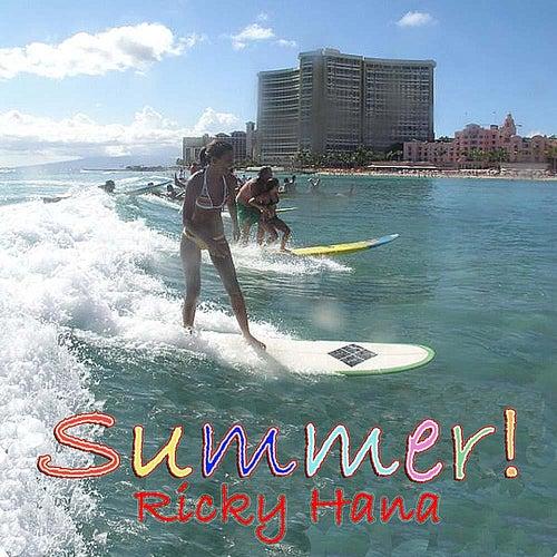 Summer! by Ricky Hana