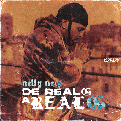 De Real G a Real G by Nelly Nelz