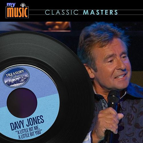 A Little Bit Me, a Little Bit You - Single von Davy Jones