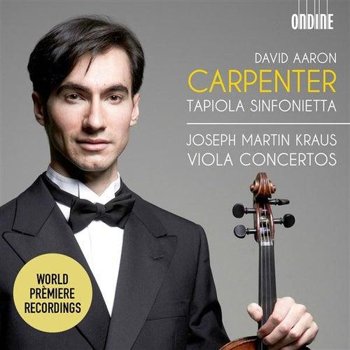 Kraus: Viola Concertos by David Aaron Carpenter