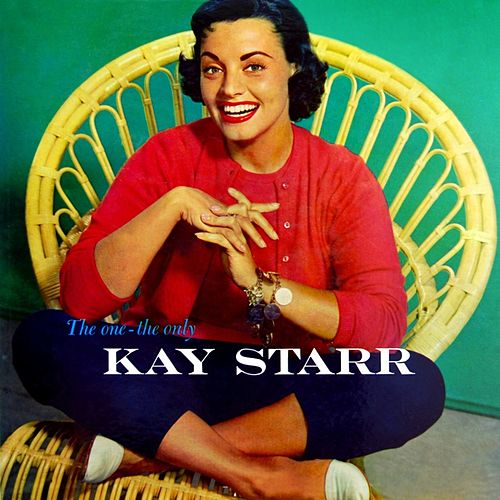 The One - The Only by Kay Starr