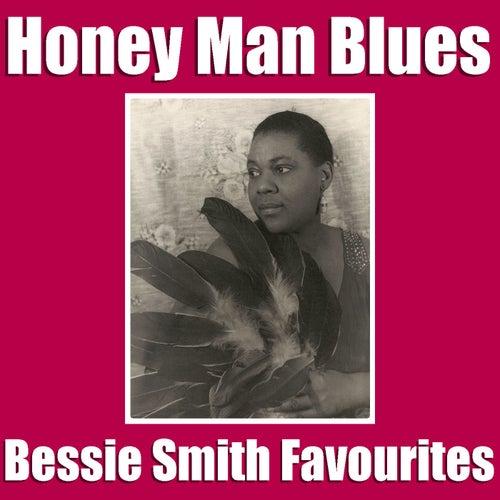 Honey Man Blues Bessie Smith Favourites by Bessie Smith