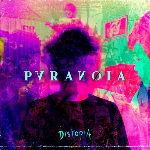 Paranóia by Distopia