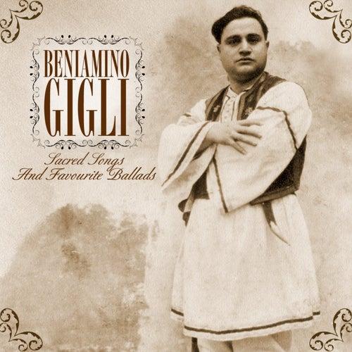 Sacred Songs And Favourite Ballads de Beniamino Gigli