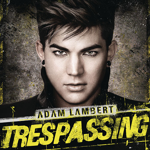 Trespassing by Adam Lambert