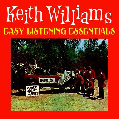 Easy Listening Essentials de Keith Williams
