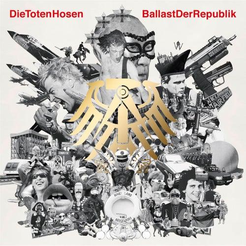 'Ballast der Republik' plus Jubiläums-Album 'Die Geister, die wir riefen' von Die Toten Hosen