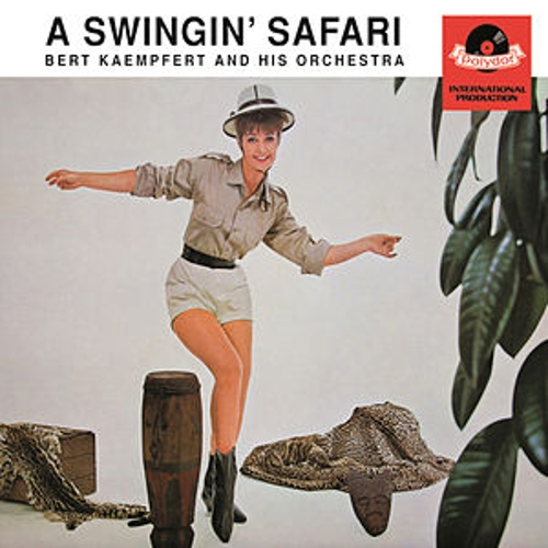 A Swingin' Safari (Remastered) by Bert Kaempfert