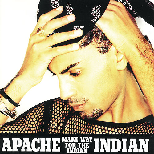 Make Way For The Indian de Apache Indian