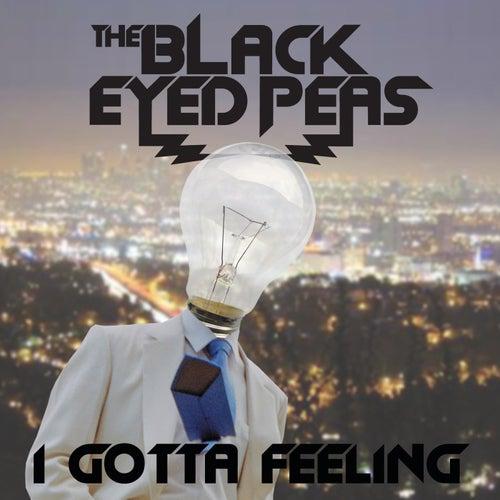 I Gotta Feeling by Black Eyed Peas