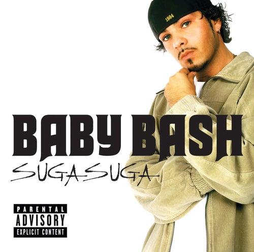 Suga Suga von Baby Bash