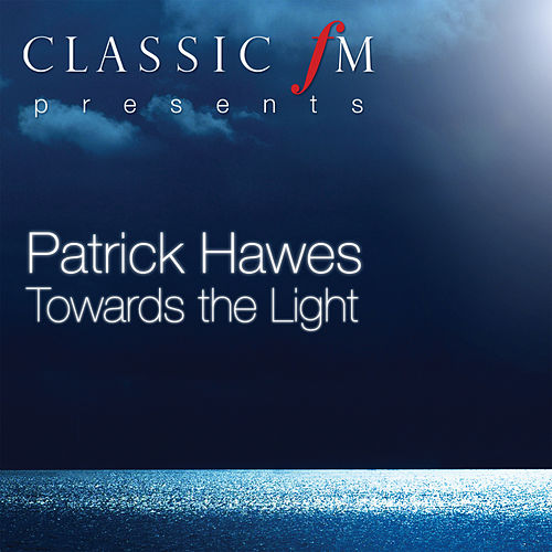 Towards The Light by Patrick Hawes