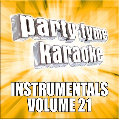 Party Tyme Karaoke - Instrumentals 21 by Party Tyme Karaoke