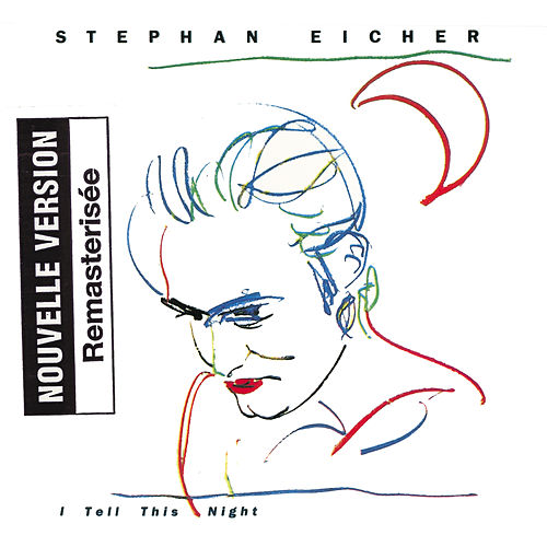 I Tell This Night de Stephan Eicher