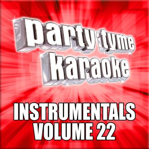 Party Tyme Karaoke - Instrumentals 22 by Party Tyme Karaoke