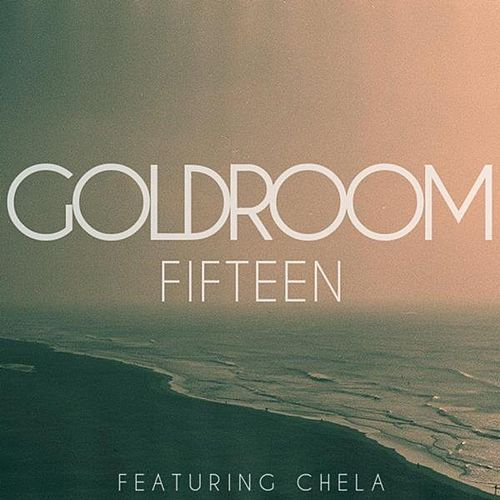 Fifteen - Single de GoldRoom