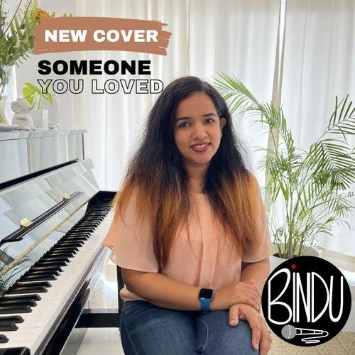 Someone You Loved (Cover) von Bindu Subramaniam