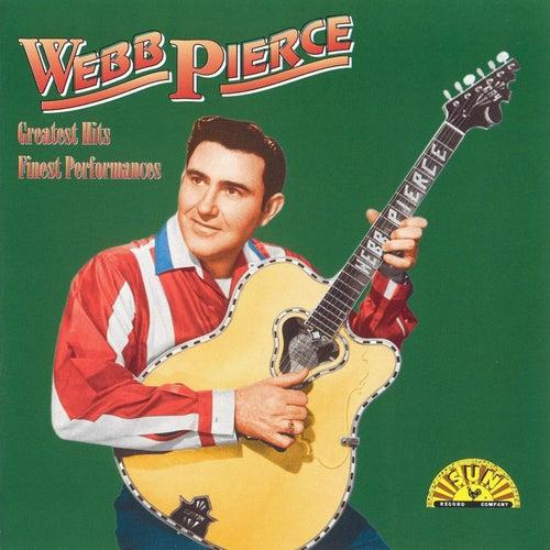 Greatest Hits - Finest Performances by Webb Pierce