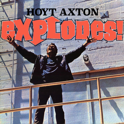 Explodes! von Hoyt Axton
