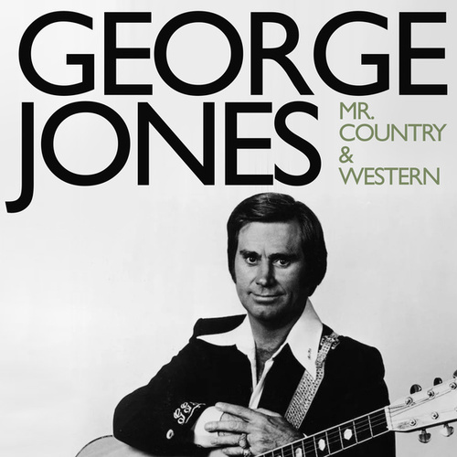 Mr. Country and Western by George Jones
