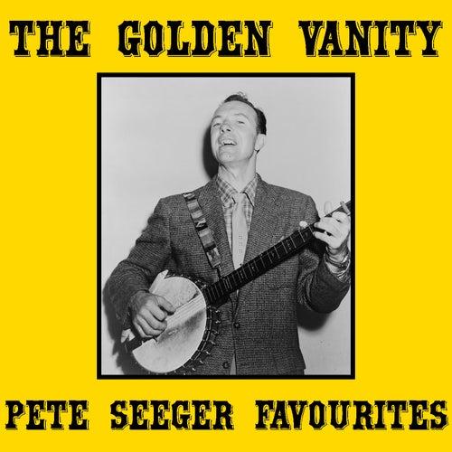 The Golden Vanity Pete Seeger Favourites von Pete Seeger