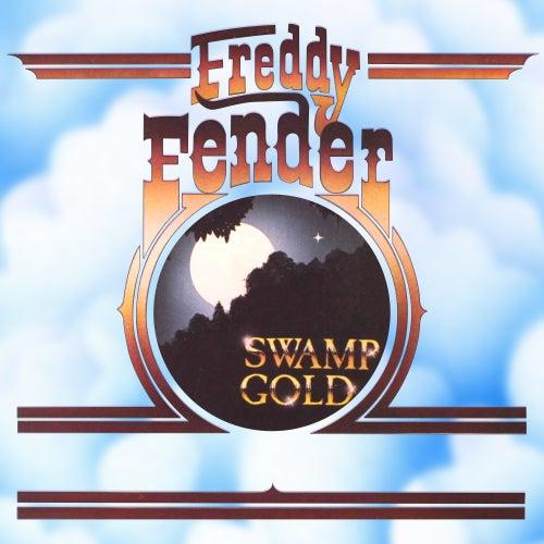 Swamp Gold by Freddy Fender