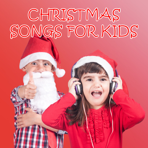 Christmas Songs For Kids von Various Artists
