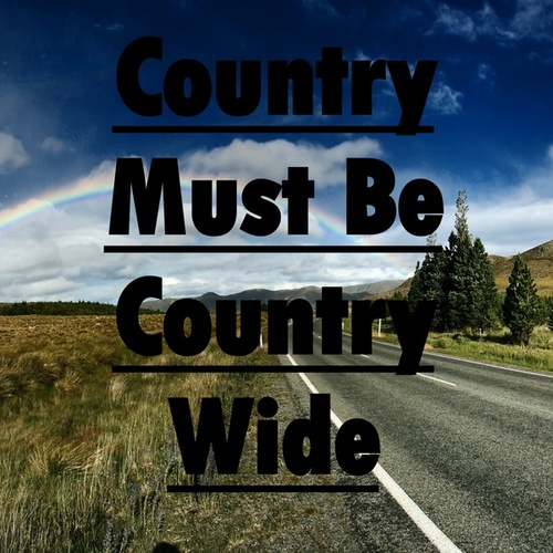 Country Must Be Country Wide by Heaven is Shining
