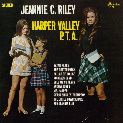 Harper Valley P.T.A. by Jeannie C. Riley