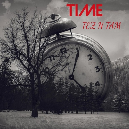 Time by Tez n Tam