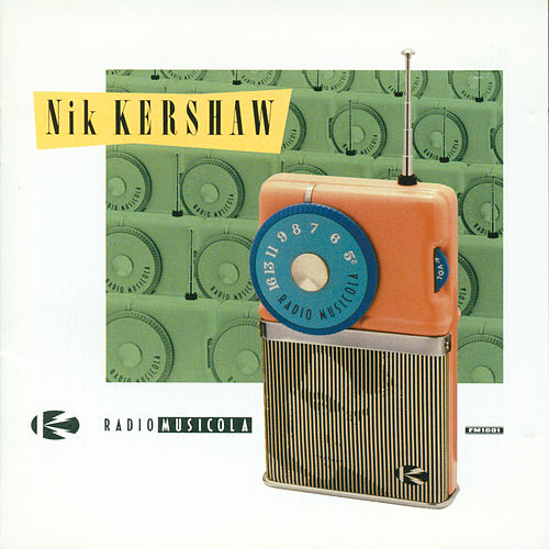 Radio Musicola by Nik Kershaw