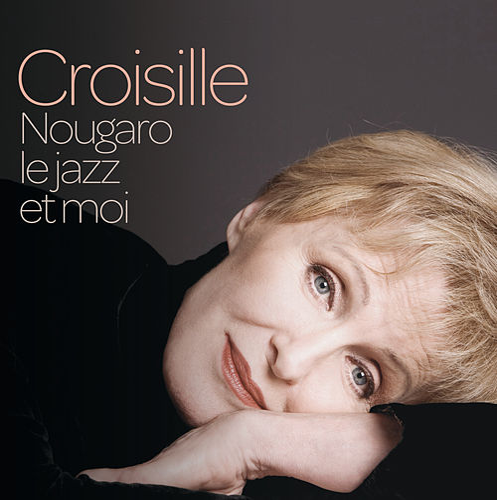 Nougaro, Le Jazz Et Moi by Nicole Croisille