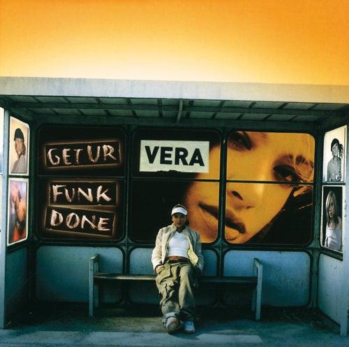 Get Ur Funk Done by Vera