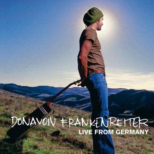 Live From Germany von Donavon Frankenreiter
