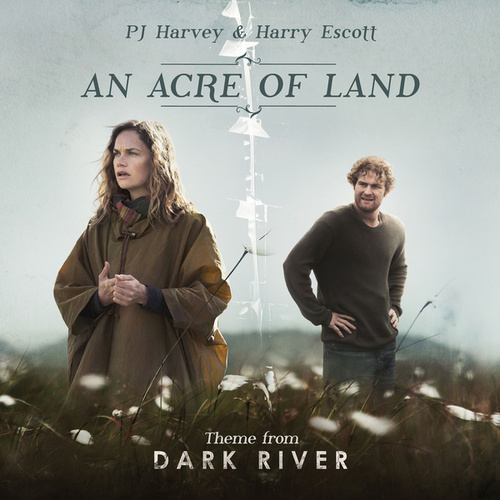 An Acre of Land by PJ Harvey